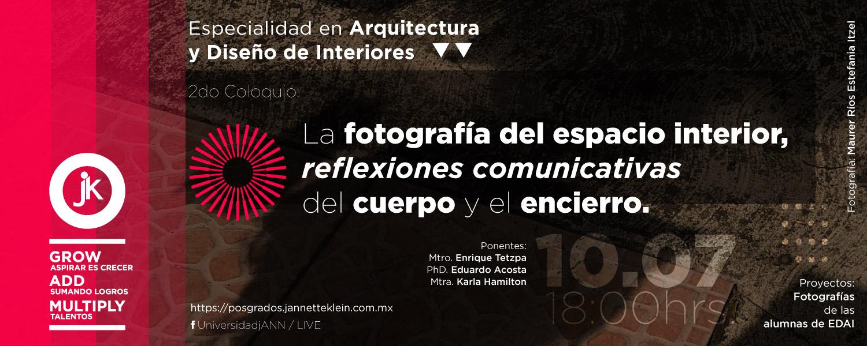 Coloquio: La fotografía del espacio interior, reflexiones comunicativas del cuerpo y el encierro